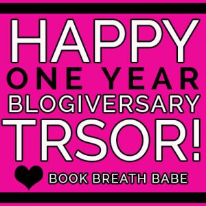 Happy 1 year Blogiversary TRSOR